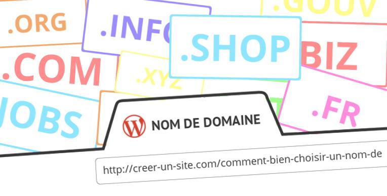 Comment bien choisir le nom de domaine site Internet